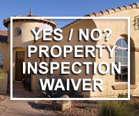 piw - property inspection waiver